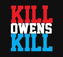 Kill Owens Kill (Red/White/White) Unisex T-Shirt