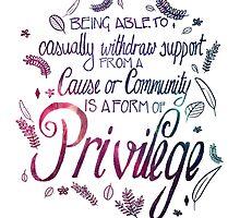 Privilege by Dashurie