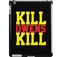 Kill Owens Kill (Red/Yellow) iPad Case/Skin