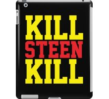 Kill Steen Kill (Red/Yellow) iPad Case/Skin