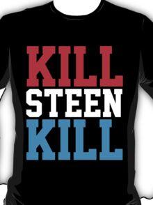 Kill Steen Kill (Red/White/Blue) T-Shirt