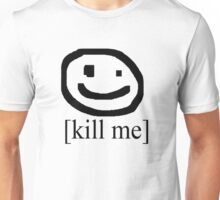 [Kill Me] (Bad Drawing Collection) Unisex T-Shirt