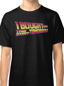 FUTURE SHIRT  Classic T-Shirt