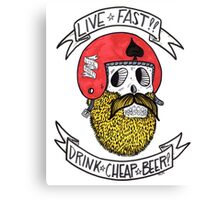LIVE FAST DRINK CHEAP BEER Canvas Print