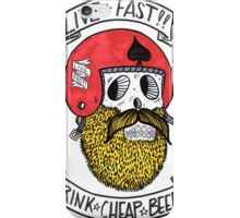 LIVE FAST DRINK CHEAP BEER iPhone Case/Skin