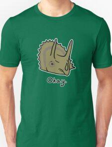 Okay Triceratops  Unisex T-Shirt