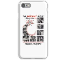 The Knockout Blow Starts Here Fellow Soldiers -- WWII iPhone Case/Skin