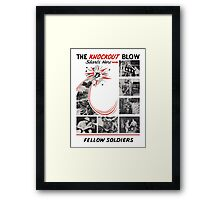 The Knockout Blow Starts Here Fellow Soldiers -- WWII Framed Print