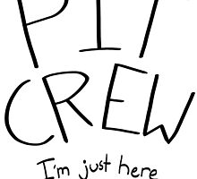 Pit Crew (Just here to help) by aquaspider