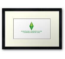 Learning life from the Sims Framed Print
