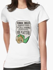 YOU ARE AWESOME reminder Womens Fitted T-Shirt