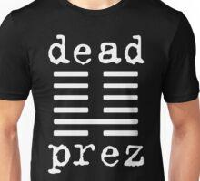 Dead Prez Hip Hop Unisex T-Shirt