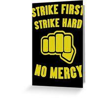 Cobra Kai Strike First Strike Hard Greeting Card