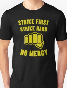 Cobra Kai Strike First Strike Hard Unisex T-Shirt