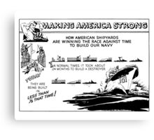 Making America Strong Cartoon -- WWII Canvas Print