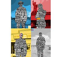 Breaking Bad Quotes Photographic Print