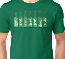 Drink and Fight! Unisex T-Shirt