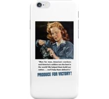 Produce For Victory -- WWII iPhone Case/Skin