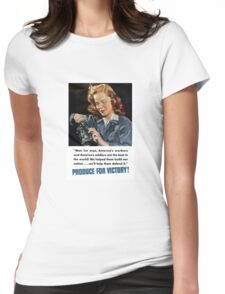 Produce For Victory -- WWII Womens Fitted T-Shirt