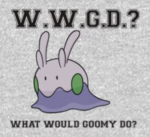 What Would Goomy Do? by zijing