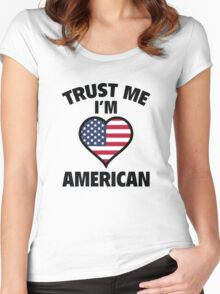 Trust Me I'm American Women's Fitted Scoop T-Shirt