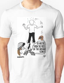 Police Get It Wrong. T-Shirt