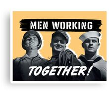 Men Working Together -- World War Two Canvas Print