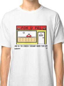 Failed Takeaway. Classic T-Shirt