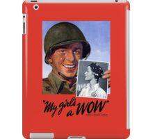 My Girl's A WOW! Woman Ordnance Worker -- WWII iPad Case/Skin