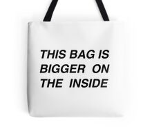 This bag is bigger Tote Bag