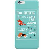 Quick Brown Fox iPhone Case/Skin