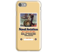 Naval Aviation Has A Place For You -- WWII iPhone Case/Skin
