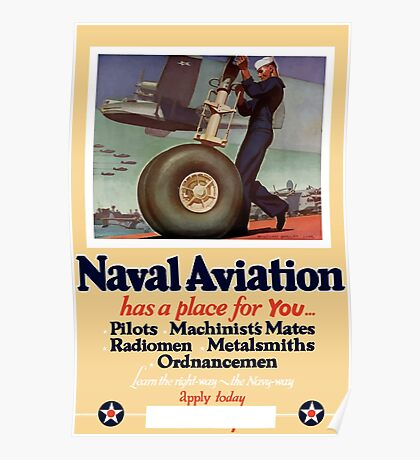 Naval Aviation Has A Place For You -- WWII Poster