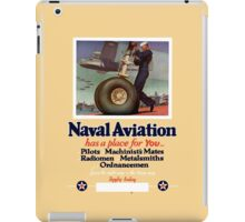 Naval Aviation Has A Place For You -- WWII iPad Case/Skin