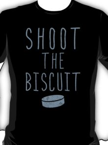 Hockey Slang, Shoot The Biscuit T-Shirt