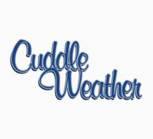 Cuddle weather winter Kids Clothes