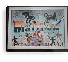 Matthew personalise pic Metal Print
