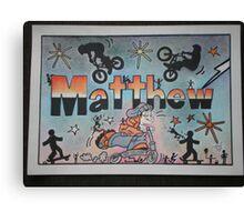 Matthew personalise pic Canvas Print