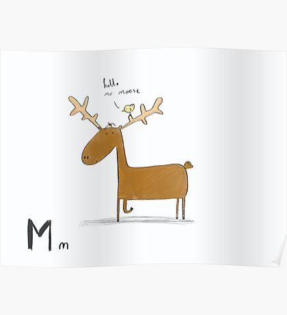 """Hello Mr Moose"" Poster"