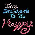 """""""Be Happy"""" Chalkboard Quote  by FoxfireDesigns"""