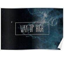 Way Up High Poster