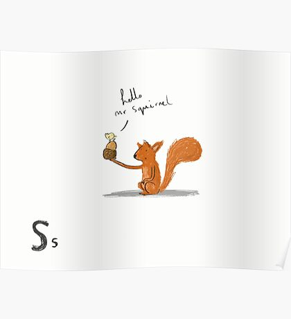 """""""Hello Mr Squirrel"""" Poster"""