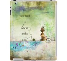 Ginkelmier Land ~ All You Need is Love and a Cat iPad Case/Skin