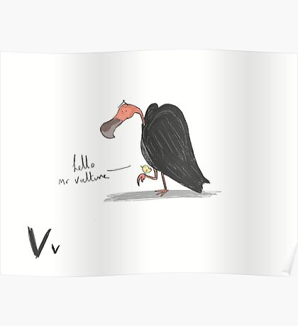 """""""Hello Mr Vulture"""" Poster"""
