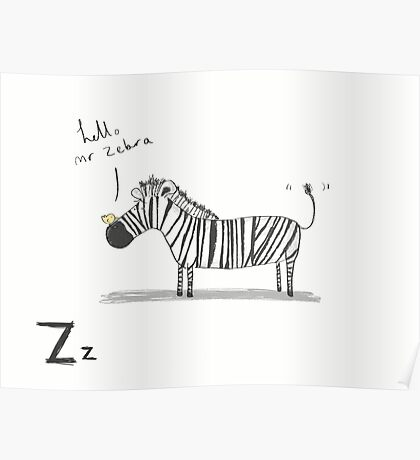 """""""Hello Mr Zebra"""" Poster"""