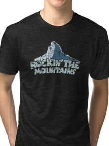 Rockin the Mountains Mountain Tri-blend T-Shirt