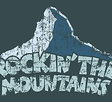 Rockin the Mountains Mountain by theshirtshops