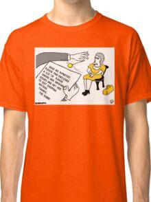 Quit Smoking?. . .  Nah Classic T-Shirt
