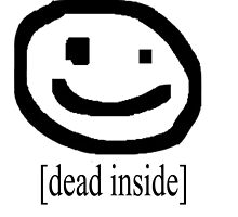 Dead Inside w/ face (Bad Drawing Collection) by lordgoatgoat