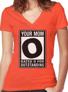 RATED O for OUTSTANDING - Your Mom Women's Fitted V-Neck T-Shirt